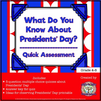 FREEBIE What Do You Know About Presidents' Day?