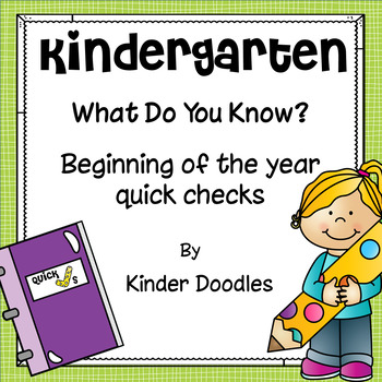 What Do You Know? Beginning of the year kindergarten skills quick checks