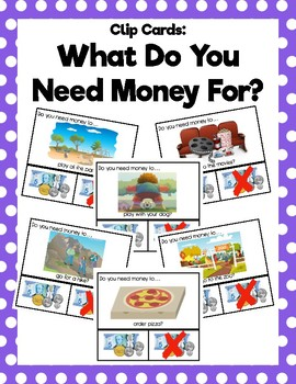What Do You Need Money For? Clip Cards