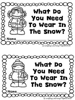 What Do You Need To Wear In The Snow?  (A Sight Word Emergent Reader)