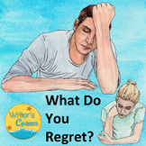 What Do You Regret? Anti-Bullying, Substance Abuse, Cutting, Writing Topics