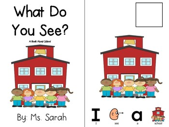 What Do You See? A Book on School