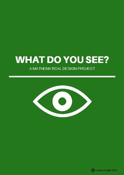 What Do You See?  A mathematical design project. (Statistics)
