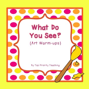 Art Warm-ups - What Do You See?