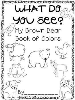 What Do You See? {My Brown Bear Book of Colors}