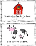 What Do You See On The Farm? Dime lo que Ves en la Granja.