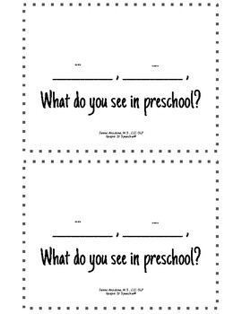 What Do You See in Preschool?