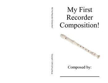 My First Recorder Composition!