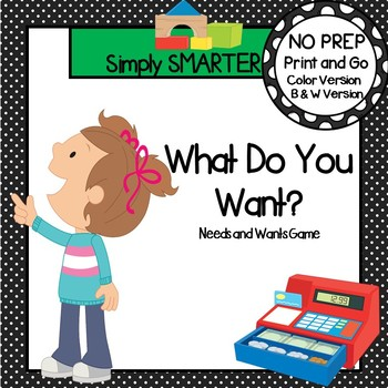 What Do You Want?:  NO PREP Needs and Wants Board Game