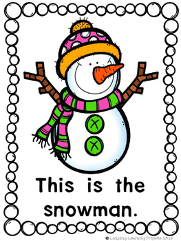 What Does A Snowman Need?  (A Sight Word Emergent Reader and Teacher Lap Book)