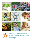 Nutrition Health Lesson: What Does It Mean To Be Healthy?