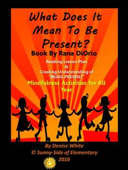 Mindfulness in the Classroom:  What Does It Mean To Be Present?
