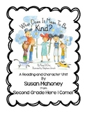 What Does It Mean to be Kind? -A reading and character education literature unit
