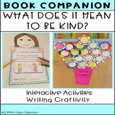 What Does It Mean to be Kind? Book Companion