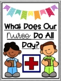 What Does Our Nurse Assistant Nurse Do All Day? Student Written Book