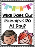 What Does Our Principal Assistant Principal Dean Director Headmaster Do All Day?