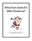 What Does Santa Do After Christmas? Read Aloud Big Book