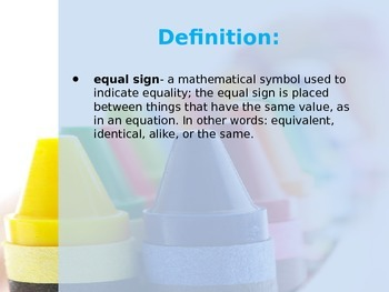 What Does The Equal Sign Mean? PowerPoint