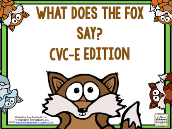What Does The Fox Say?  A CVC-E Word Creation!