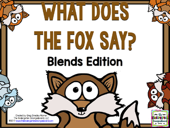 Blends!  Word Work!  What Does The Fox Say?  Blends Edition!