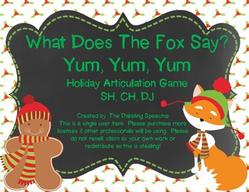 What Does The Fox Say?  Holiday Articulation Game for SH, CH, DJ