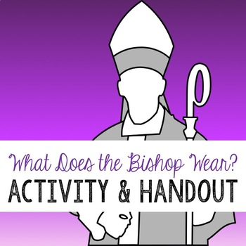 What Does The Bishop Wear?