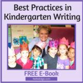 What Does a Comprehensive Kindergarten Writing Program Look Like?