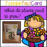What Does a Plant Need to Grow? {Foldable Fact Card}