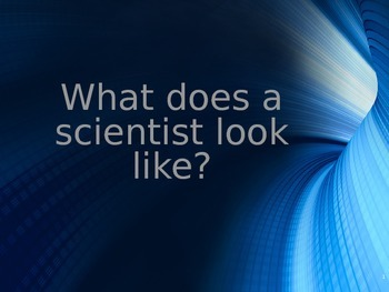 What Does a Scientist Look Like? Project