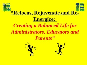 What Does it Mean to Refocus, Rejuvenate and Re-energize?