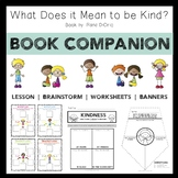 What Does it Mean to be Kind?: Read-Aloud Companion Activities