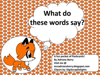 What Does the Fox Say? Words . . .Words . . .Words . . . Words