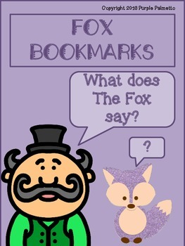 What Does the Fox Say? Bookmarks and Posters