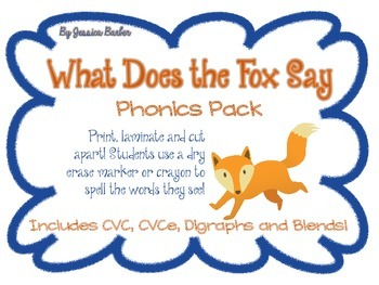 What Does the Fox Say- Ultimate Phonics- CVC, CVCe, Digrap