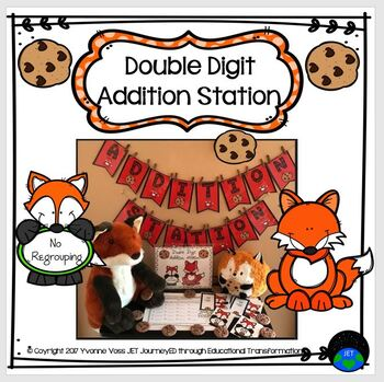 What Does the Fox Say? Double Digit Addition Station No Regrouping