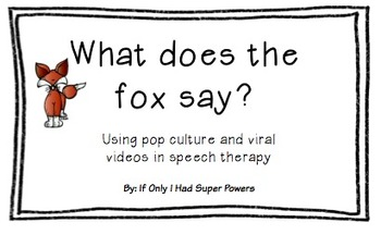 What Does the Fox Say? (FREE)