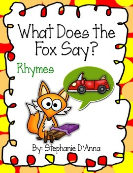 What Does the Fox Say? Rhyming Words