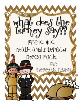 What Does the Turkey Say? {Common Core Aligned} Math & Literacy MEGA PACK
