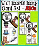 What Doesn't Belong Card Set ~ ABCs