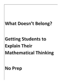 What Doesn't Belong: Getting Students to Explain Their Mathematical Thinking