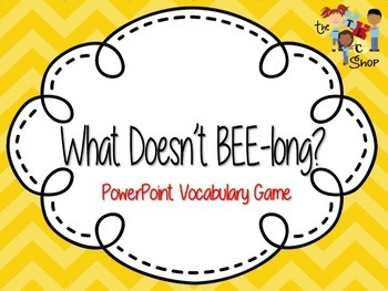 What Doesn't BEE-long? - Category Exclusion {PowerPoint Game}