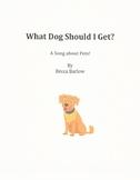What Dog Should I Get?