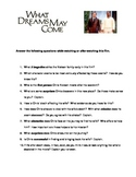 What Dreams May Come - movie comprehension questions