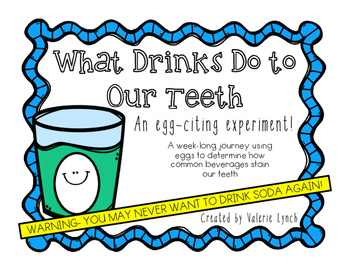 What Effects Do Drinks Have On Teeth?: An Egg-citing Experiment!
