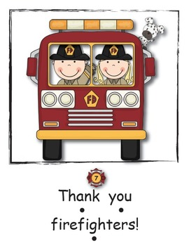 What Firefighters Need - A Literacy Packet
