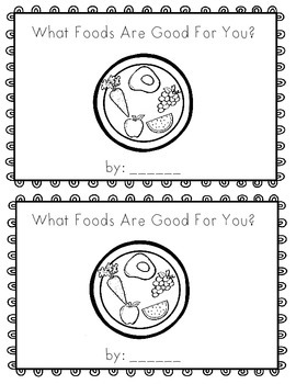 What Foods Are Good For You?  emergent reader