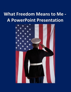 What Freedom Means to Me in Microsoft Powerpoint
