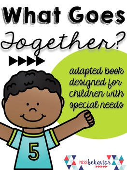 What Goes Together? Adapted Book