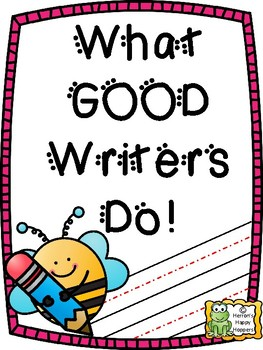 Writing - What Good Writers Do