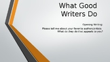 What Good Writers Do